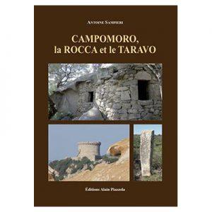 CAMPOMORO, LA ROCCA ET LE TARAVO - Antoine Sampieri