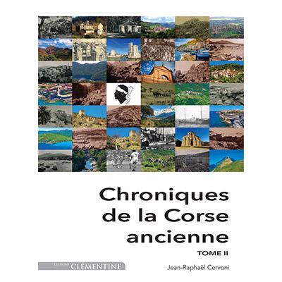 Chroniques de la Corse ancienne - Tome 2 - Jean Raphaël CERVONI recto