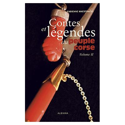 Contes et légendes du peuple corse (tome 2) Fabienne Maestracci