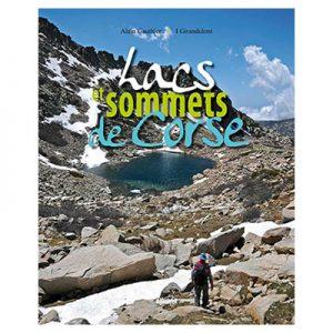 Lacs et sommets de Corse Alain Gauthier
