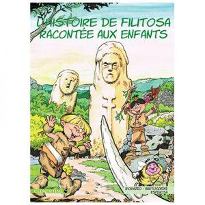 L'histoire de Filitosa racontée aux enfants - Lisa D'ORAZIO - Frédéric BERTOCCHINI - Michel ESPINOSA recto